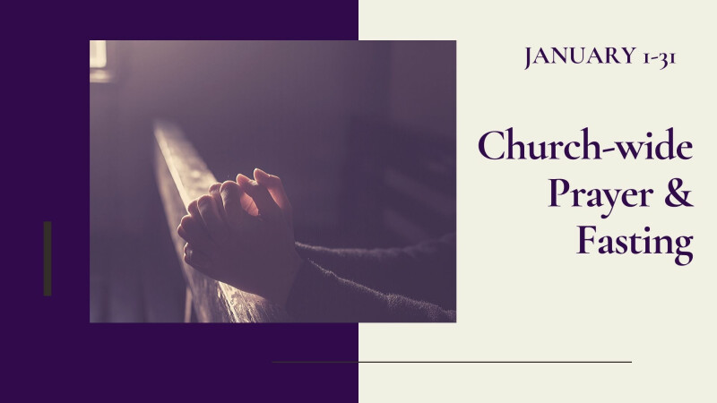 2020 Church-Wide Prayer and Fasting