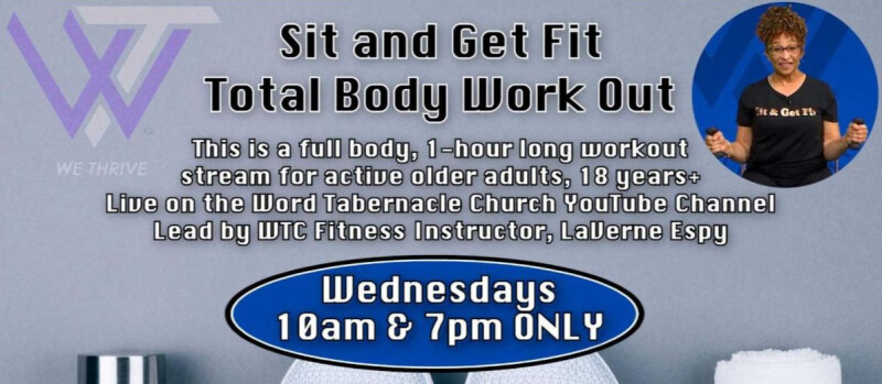 Sit and Get Fit            WEDNESDAY 10AM & 7PM